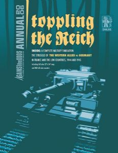 Against the Odds Annual 2006: Toppling the Reich - The Battles for the Westwall